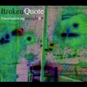 broken quote ep