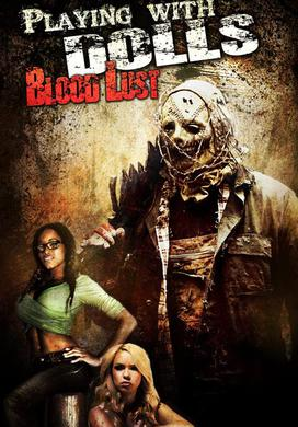 playing-with-dolls-bloodlust-2016-poster